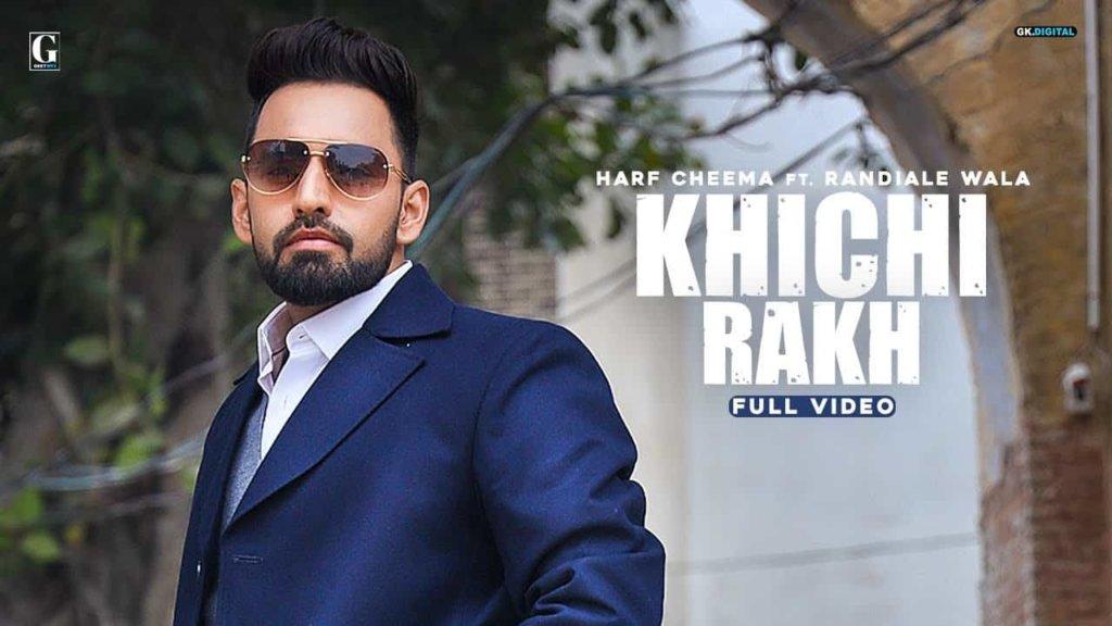 Khichi Rakh Song Lyrics