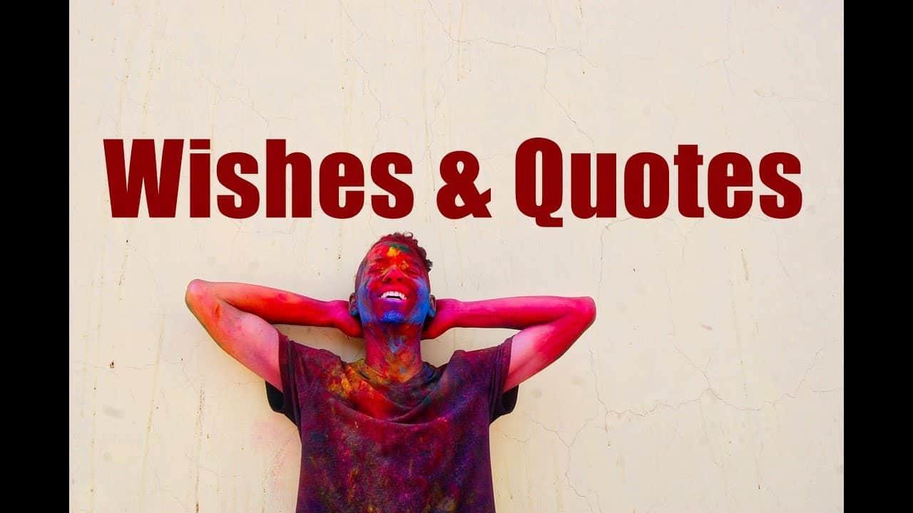 Happy Holi 2021 Wishing Quotes Messages