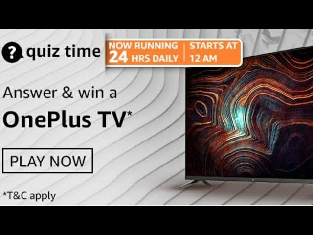 Amazon Quiz Answers 18 April, 2021 Win Oneplus Tv 108Cm