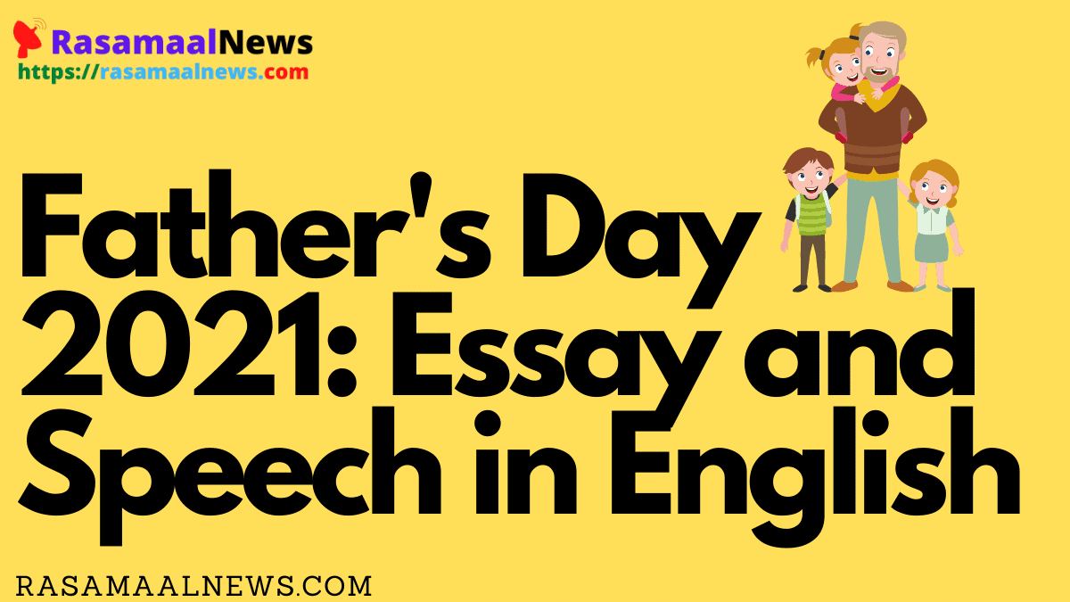 Father's Day 2021 Essay and Speech in English